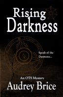 Audrey Brice - Rising Darkness (OTS #3 - Occult Paranormal)