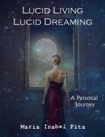 Cover for 'Lucid Living Lucid Dreaming - A Personal Journey'