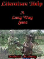 Students' Academy - Literature Help: A Long Way Gone