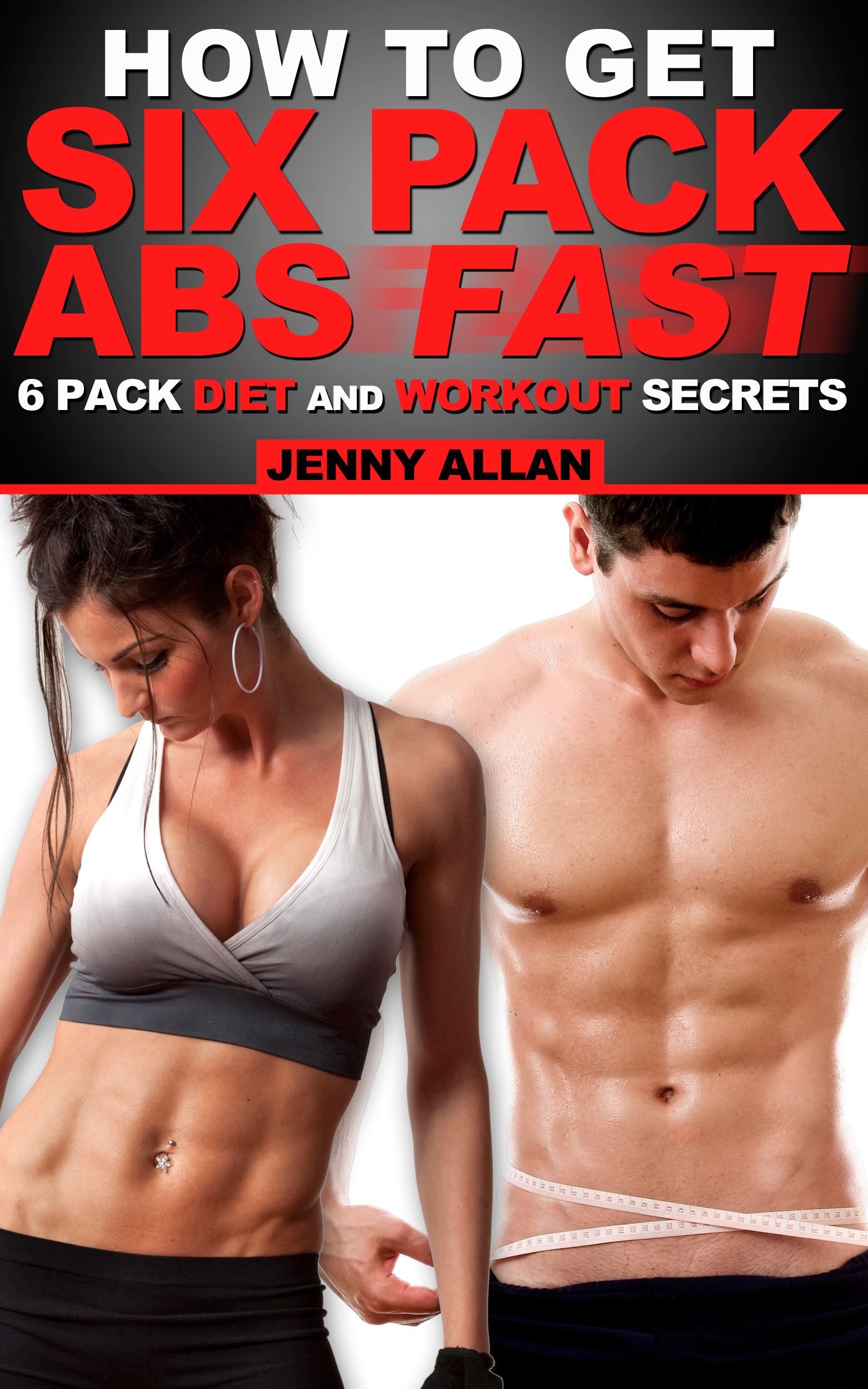 Smashwords \u2013 How To Get Six Pack Abs - 6 Pack Diet and Workout ...