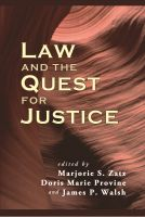 Marjorie S. Zatz - Law and the Quest for Justice