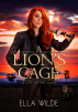A Lion's Cage by Vered Ehsani