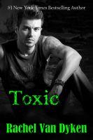 Rachel Van Dyken - Toxic (Ruin Series Book 2)
