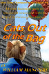 Cats Out of the Bag by William Mangieri