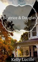 Kelly Lucille - Beatrice and Douglas