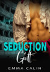 Seduction of Guilt by Emma Calin