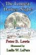 The Longest, Darkest Night! by Peter B Lewis
