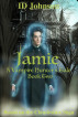 Jamie: A Vampire Hunter's Tale Book 2 by ID Johnson