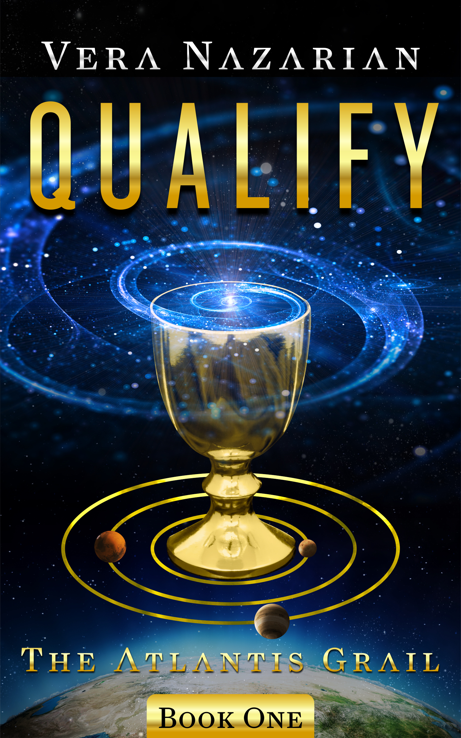 Qualify (The Atlantis Grail #1) (sst-ccxxviii)