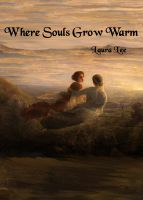 Cover for 'Where Souls Grow Warm'