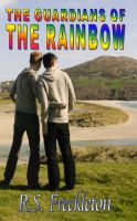 R.S. Freckleton - The Guardians Of The Rainbow