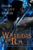 Helen Scott Taylor - Warriors of Ra (Paranormal Romance Novella)