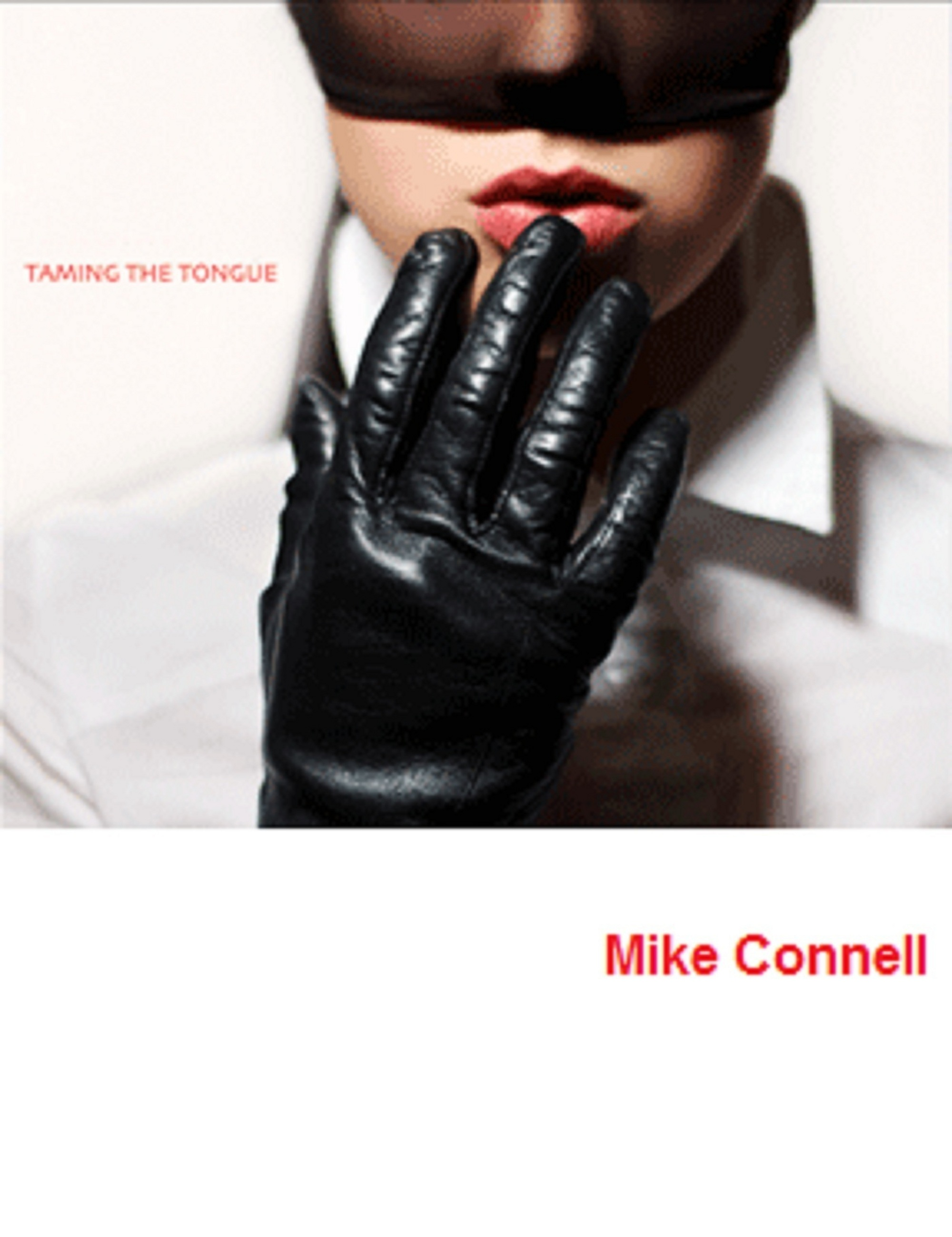 Smashwords – Taming the Tongue (12 sermons) – a book by Mike Connell