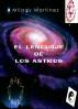 El Lenguaje de los Astros by Milady Martinez