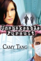 Camy Tang - Unshakeable Pursuit