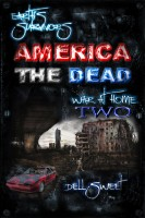 Dell Sweet - Earth's Survivors America The Dead: War At Home 2