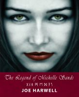 Cover for 'The Legend of Michelle Sands'