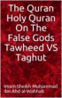 The Quran Holy Quran On The False Gods Tawheed VS Taghut by Afjfbhgnk7567