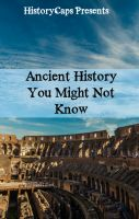 Ancient History You Might Not Know cover