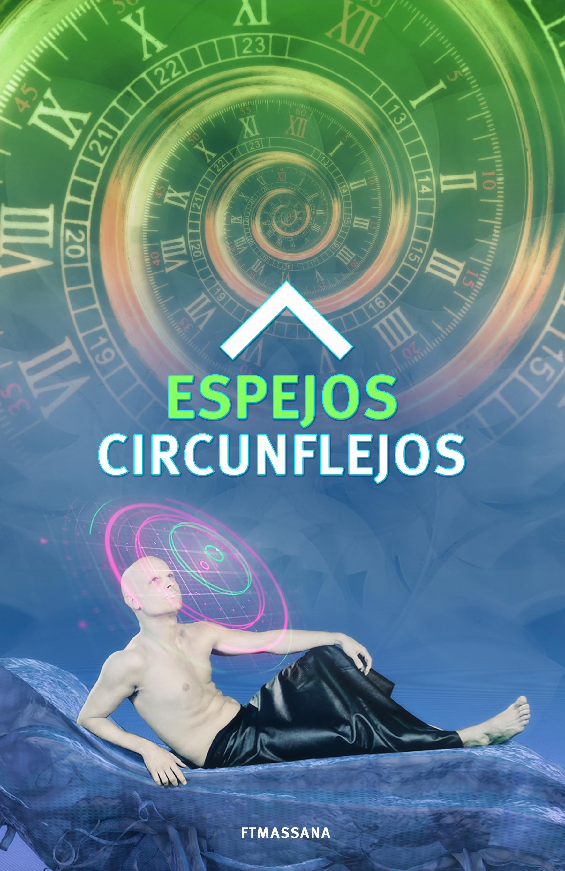 Espejos Circunflejos By Ft Massana