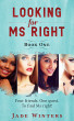 Looking For Ms Right by Jade Winters