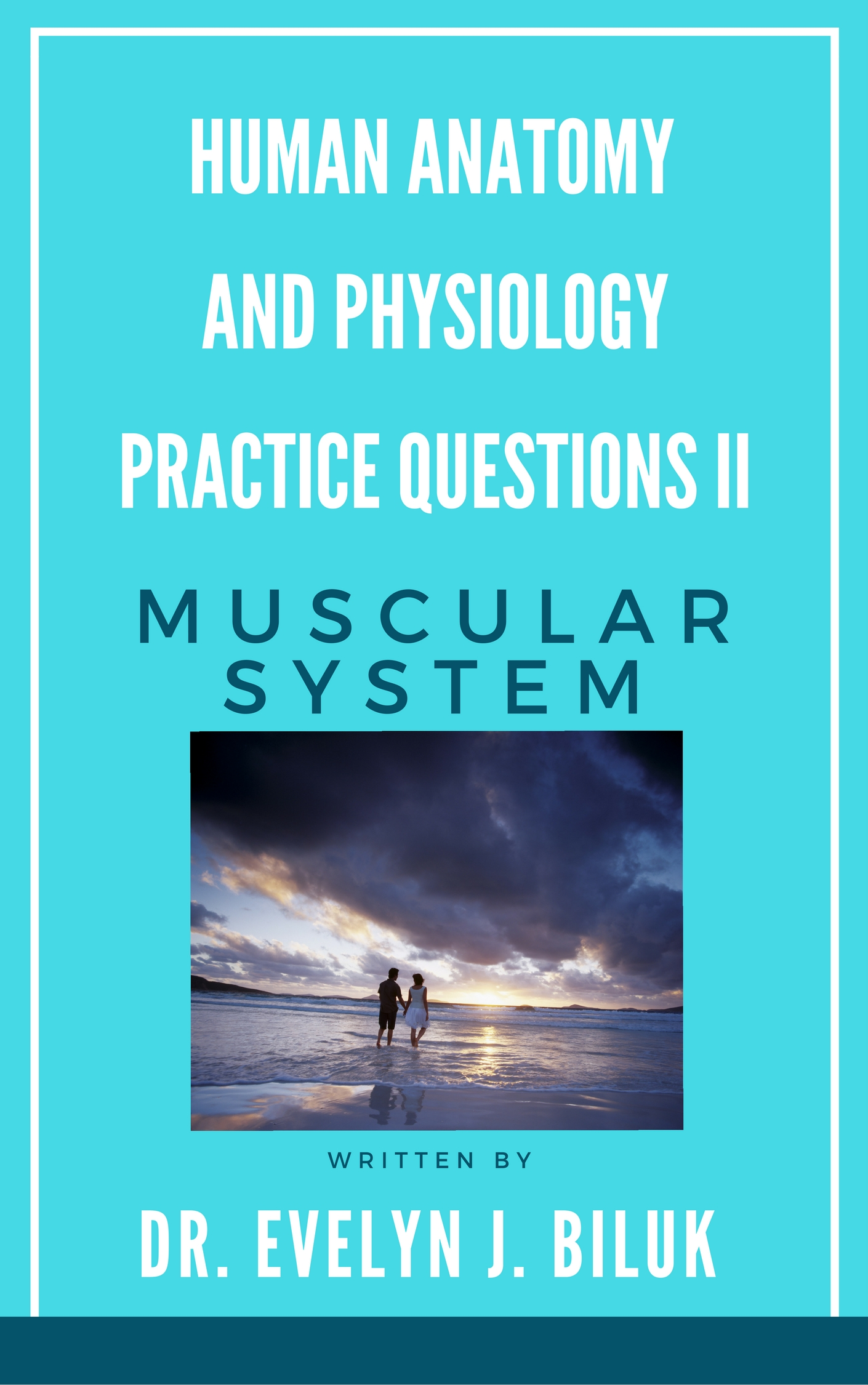Smashwords Human Anatomy And Physiology Practice Questions Ii