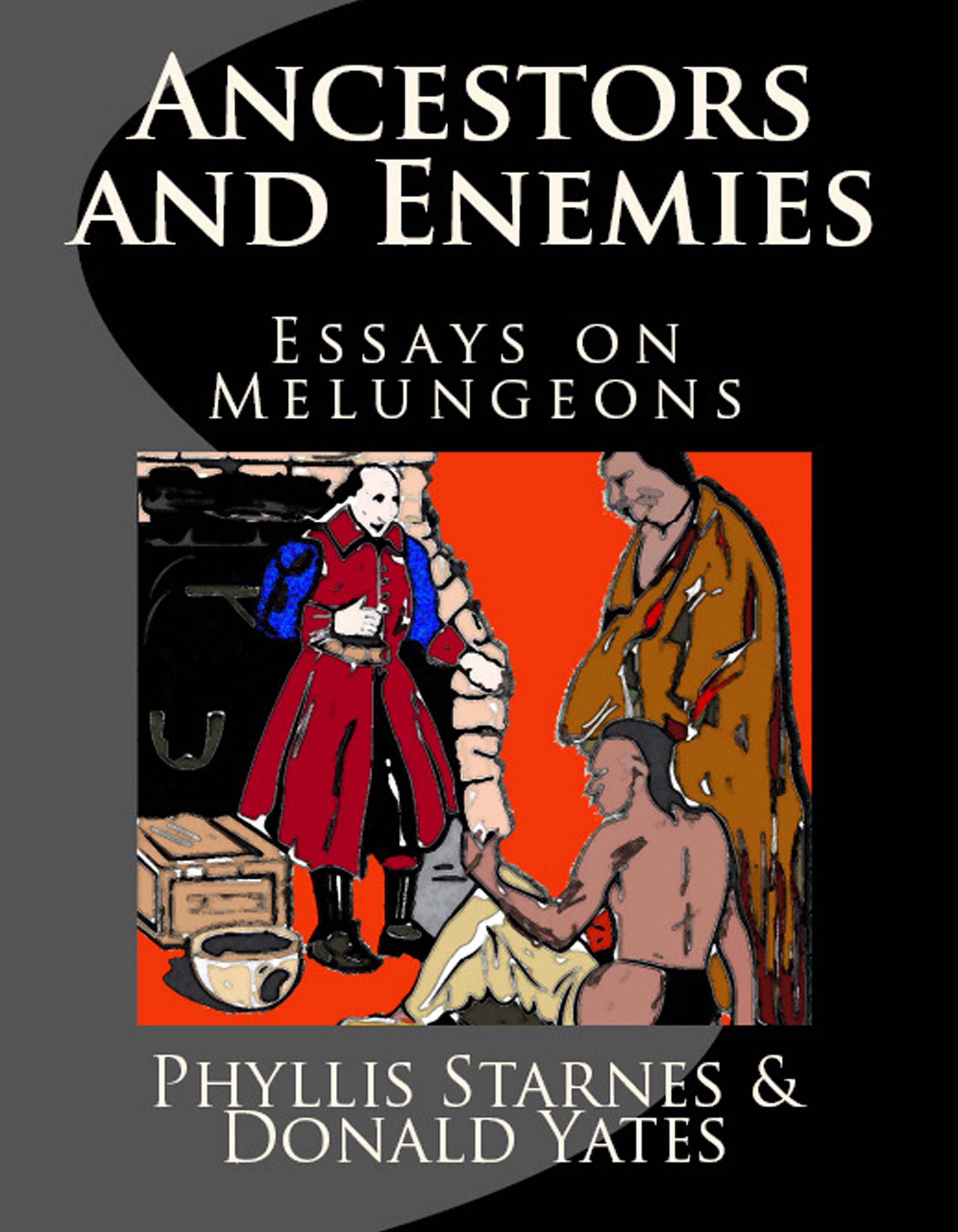 history of the melungeons essay Ancestors and enemies: essays on melungeons the secret history of the cherokee indians as the twentieth century was ending and.