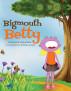 Bigmouth Betty by Johanna Sparrow