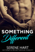 Something Different by Serene Hart