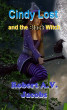 Cindy Lost and the Black Witch by Robert A.V. Jacobs