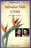 Patricia Espinosa - Salvador Dalí y Gala. Enemigos íntimos