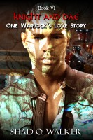 Shad O. Walker - One Warlock's Love Story: Knight and Dae