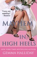 Gemma Halliday - Mayhem In High Heels