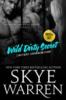 Skye Warren - Wild Dirty Secret: A Bad Boy Romance Boxed Set