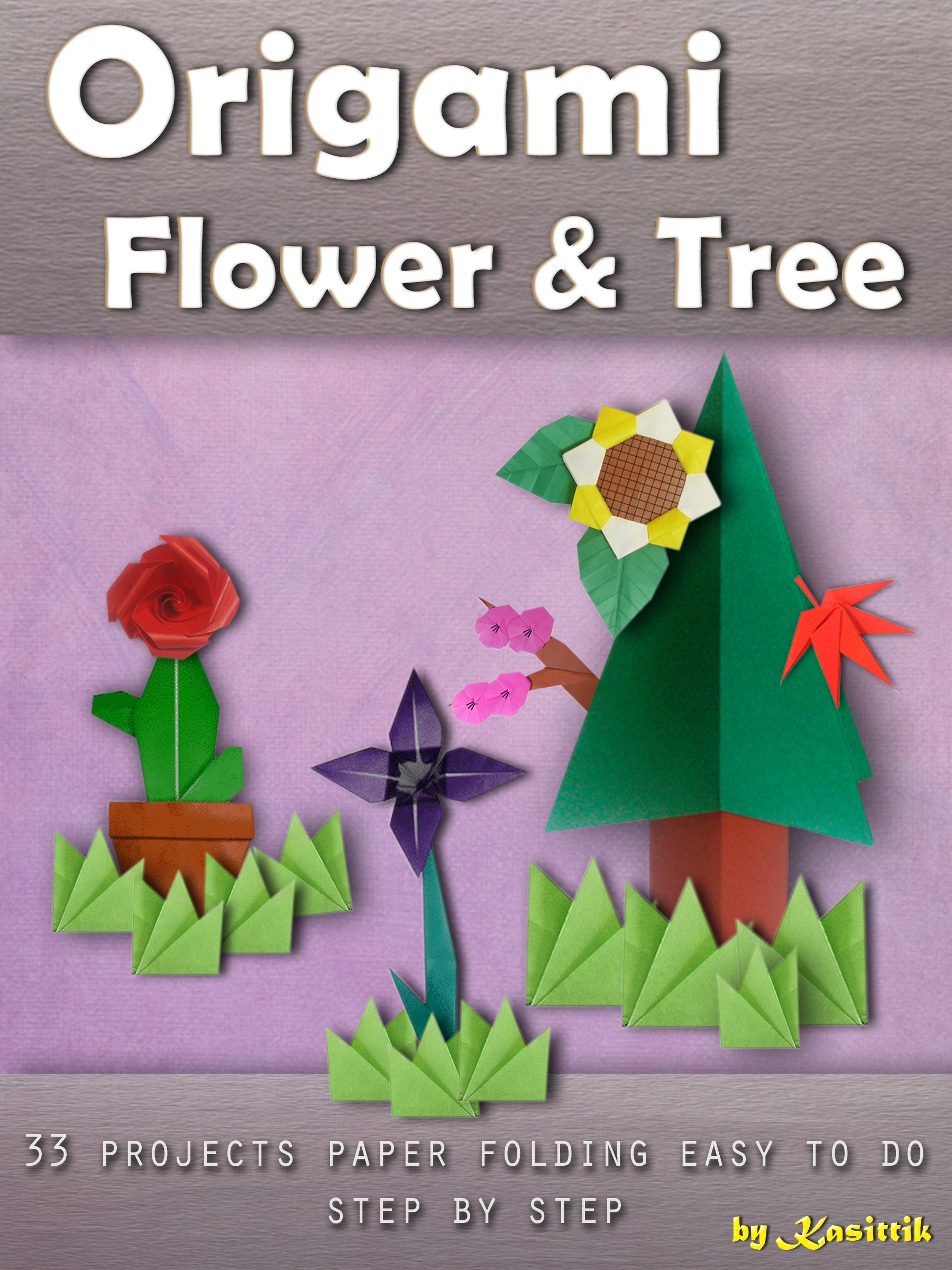 Smashwords Origami Flower Tree 33 Projects Paper Folding Easy