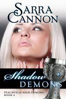 Sarra Cannon - Shadow Demons (Peachville High Demons, #4)