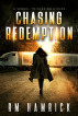 Chasing Redemption by R.M. Hamrick