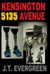 5135 Kensington Avenue by J.T. Evergreen