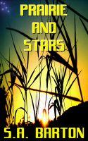 S. A. Barton - Prairie and Stars