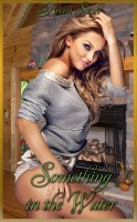 """Becca Sinh - Something In The Water (Book 24 of """"The Hazard Chronicles - Carnal Passions"""")"""