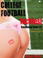 Harper Thrush - College Football Fuckfest (Gangbang Sluts #3)