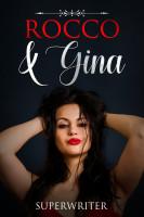 Rocco & Gina