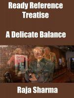 Raja Sharma - Ready Reference Treatise: A Delicate Balance
