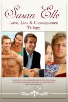Susan Elle - Love, Lies & Consequences Trilogy : Books 1, 2 & 3