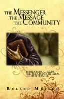 Cover for 'The Messenger, the Message and the Community'