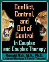 Cover for 'Conflict, Control, and Out of Control in Couples and Couple Therapy'