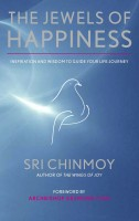Sri Chinmoy - The Jewels of Happiness