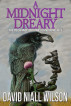 A Midnight Dreary - The DeChance Chronicles Book Five by David Niall Wilson