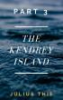 The Kendrey Island Part 3 by Julius Thie