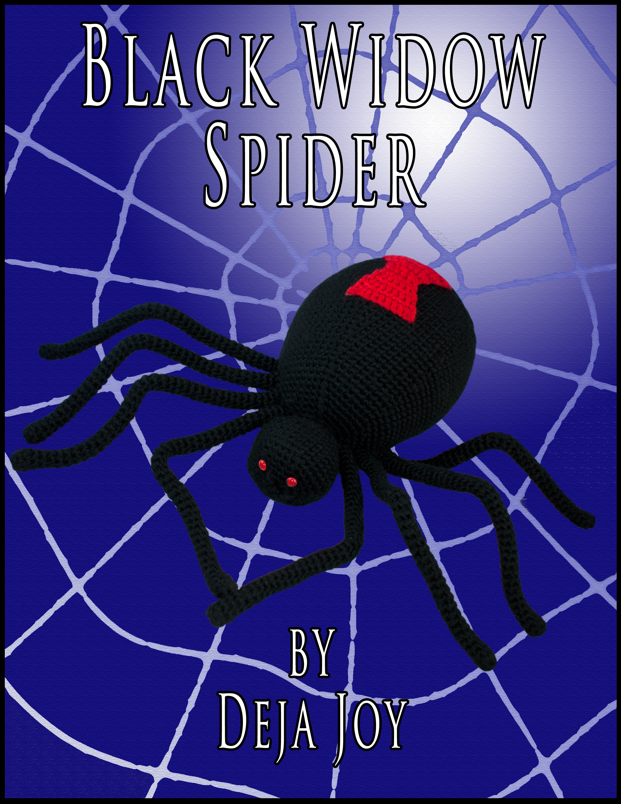 Black Widow Spider An Ebook By Deja Joy